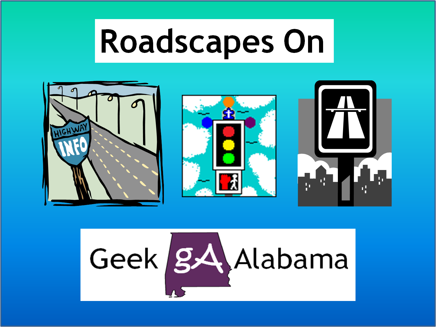 Roadscapes Geek Alabama